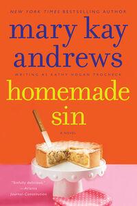 Foto Cover di Homemade Sin, Ebook inglese di Kathy Hogan Trocheck, edito da HarperCollins