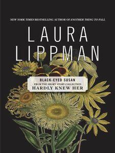 Foto Cover di Black-Eyed Susan, Ebook inglese di Laura Lippman, edito da HarperCollins