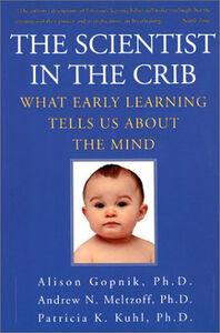 Foto Cover di The Scientist in the Crib, Ebook inglese di AA.VV edito da HarperCollins