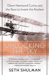Foto Cover di Unlocking the Sky, Ebook inglese di Seth Shulman, edito da HarperCollins