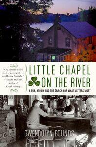 Foto Cover di Little Chapel on the River, Ebook inglese di Gwendolyn Bounds, edito da HarperCollins