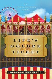 Foto Cover di Life's Golden Ticket, Ebook inglese di Brendon Burchard, edito da HarperCollins