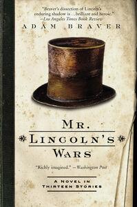 Foto Cover di Mr. Lincoln's Wars, Ebook inglese di Adam Braver, edito da HarperCollins