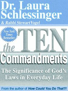 Foto Cover di The Ten Commandments, Ebook inglese di Rabbi Stewart Vogel,Dr. Laura Schlessinger, edito da HarperCollins