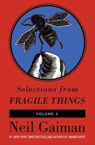 Foto Cover di Selections from Fragile Things, Volume 4, Ebook inglese di Neil Gaiman, edito da HarperCollins