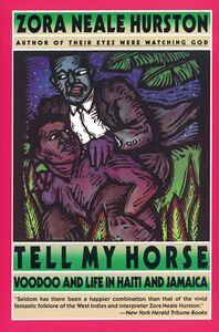 Foto Cover di Tell My Horse, Ebook inglese di Zora Neale Hurston, edito da HarperCollins