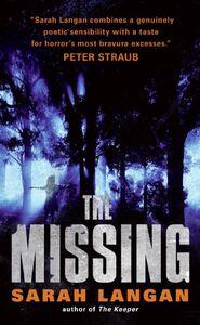Foto Cover di The Missing, Ebook inglese di Sarah Langan, edito da HarperCollins