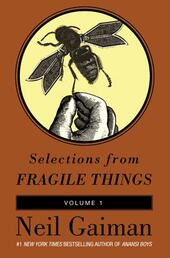 Selections from Fragile Things, Volume 1