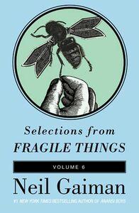 Foto Cover di Selections from Fragile Things, Volume 6, Ebook inglese di Neil Gaiman, edito da HarperCollins