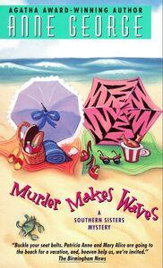 Foto Cover di Murder Makes Waves, Ebook inglese di Anne George, edito da HarperCollins