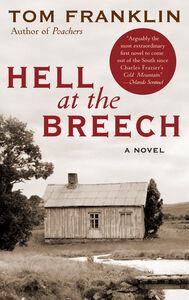 Foto Cover di Hell at the Breech, Ebook inglese di Tom Franklin, edito da HarperCollins