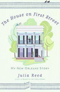 Foto Cover di The House on First Street, Ebook inglese di Julia Reed, edito da HarperCollins