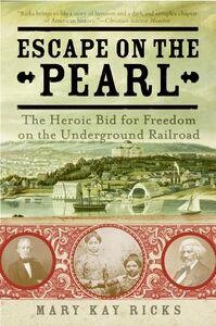 Foto Cover di Escape on the Pearl, Ebook inglese di Mary Kay Ricks, edito da HarperCollins