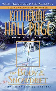 Foto Cover di The Body in the Snowdrift, Ebook inglese di Katherine Hall Page, edito da HarperCollins