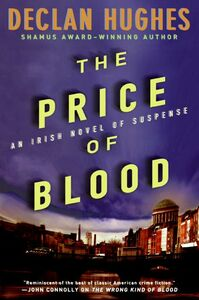 Foto Cover di The Price of Blood, Ebook inglese di Declan Hughes, edito da HarperCollins