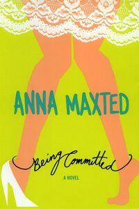 Foto Cover di Being Committed, Ebook inglese di Anna Maxted, edito da HarperCollins