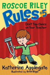 Foto Cover di Don't Tap-Dance on Your Teacher, Ebook inglese di Brian Biggs,Katherine Applegate, edito da HarperCollins
