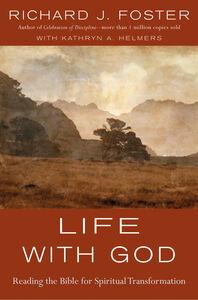 Foto Cover di Life with God, Ebook inglese di Richard J. Foster, edito da HarperCollins