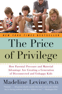 Foto Cover di The Price of Privilege, Ebook inglese di Madeline Levine, PhD, edito da HarperCollins