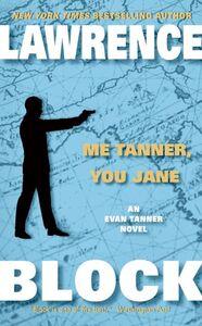 Foto Cover di Me Tanner, You Jane, Ebook inglese di Lawrence Block, edito da HarperCollins