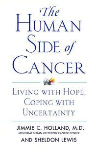 Foto Cover di The Human Side of Cancer, Ebook inglese di Jimmie Holland,Sheldon Lewis, edito da HarperCollins