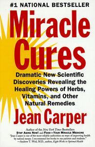 Foto Cover di Miracle Cures, Ebook inglese di Jean Carper, edito da HarperCollins