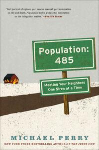Foto Cover di Population: 485, Ebook inglese di Michael Perry, edito da HarperCollins