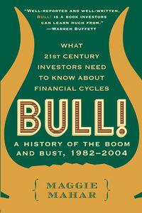 Foto Cover di Bull!, Ebook inglese di Maggie Mahar, edito da HarperCollins