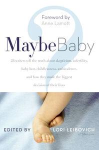 Foto Cover di Maybe Baby, Ebook inglese di Lori Leibovich, edito da HarperCollins