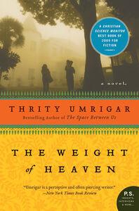 Foto Cover di The Weight of Heaven, Ebook inglese di Thrity Umrigar, edito da HarperCollins