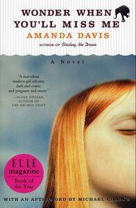 Foto Cover di Wonder When You'll Miss Me, Ebook inglese di Amanda Davis, edito da HarperCollins