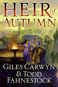 Foto Cover di Heir of Autumn, Ebook inglese di Giles Carwyn,Todd Fahnestock, edito da HarperCollins