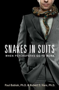 Foto Cover di Snakes in Suits, Ebook inglese di Dr. Paul Babiak,Dr. Robert D. Hare, edito da HarperCollins