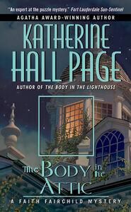 Foto Cover di The Body in the Attic, Ebook inglese di Katherine Hall Page, edito da HarperCollins