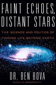 Foto Cover di Faint Echoes, Distant Stars, Ebook inglese di Ben Bova, edito da HarperCollins