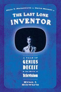 Foto Cover di The Last Lone Inventor, Ebook inglese di Evan I. Schwartz, edito da HarperCollins