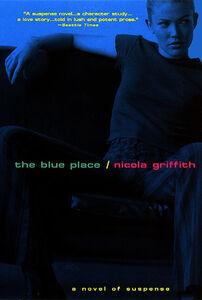Foto Cover di Blue Place, Ebook inglese di Nicola Griffith, edito da HarperCollins