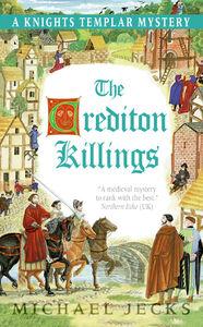 Foto Cover di The Crediton Killings, Ebook inglese di Michael Jecks, edito da HarperCollins