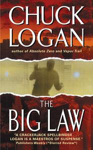 Foto Cover di The Big Law, Ebook inglese di Chuck Logan, edito da HarperCollins