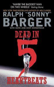 Foto Cover di Dead in 5 Heartbeats, Ebook inglese di Sonny Barger, edito da HarperCollins