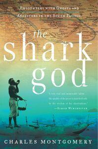 Foto Cover di The Shark God, Ebook inglese di Charles Montgomery, edito da HarperCollins