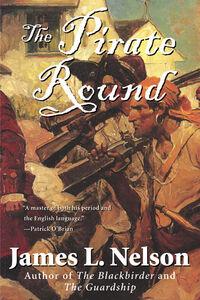 Foto Cover di The Pirate Round, Ebook inglese di James L. Nelson, edito da HarperCollins