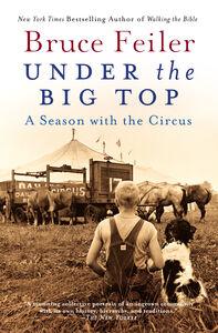Foto Cover di Under the Big Top, Ebook inglese di Bruce Feiler, edito da HarperCollins