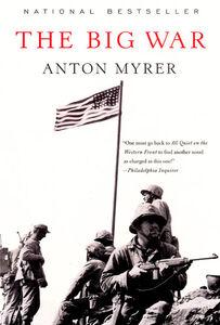 Foto Cover di The Big War, Ebook inglese di Anton Myrer, edito da HarperCollins