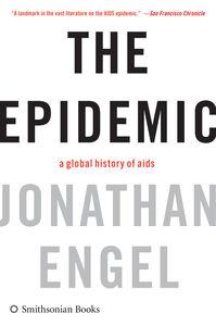 Foto Cover di The Epidemic, Ebook inglese di Jonathan Engel, edito da HarperCollins