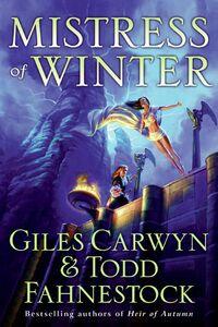 Foto Cover di Mistress of Winter, Ebook inglese di Giles Carwyn,Todd Fahnestock, edito da HarperCollins