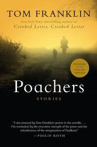 Foto Cover di Poachers, Ebook inglese di Tom Franklin, edito da HarperCollins