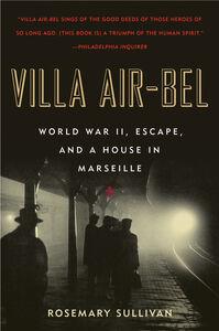 Foto Cover di Villa Air-Bel, Ebook inglese di Rosemary Sullivan, edito da HarperCollins