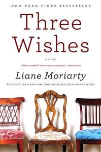 Foto Cover di Three Wishes, Ebook inglese di Liane Moriarty, edito da HarperCollins