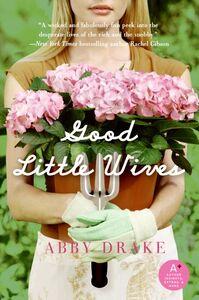 Foto Cover di Good Little Wives, Ebook inglese di Abby Drake, edito da HarperCollins